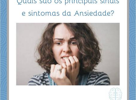 Quais são os principais sinais e sintomas da ansiedade???