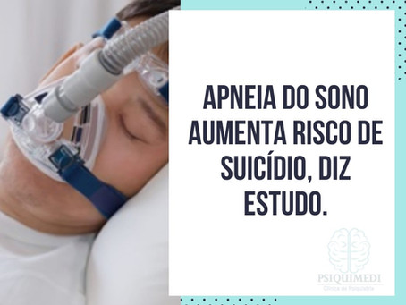 Apneia do sono aumenta risco de suicídio