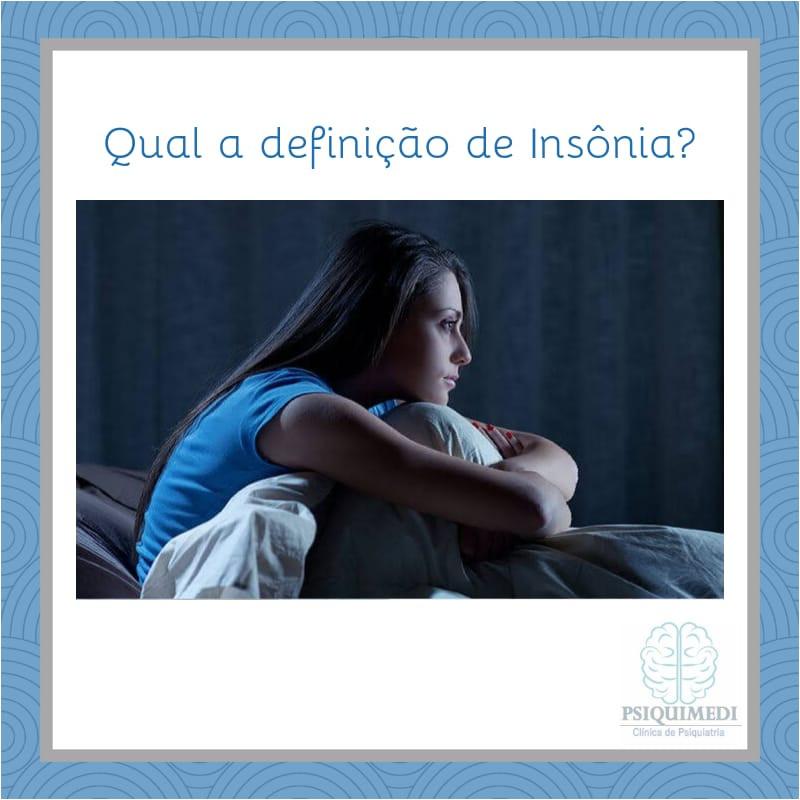 INSÔNIA -  PSIQUIATRA BRASÍLIA psiquiatra brasilia DF Asa Norte Psiquimedi Brasilia DF