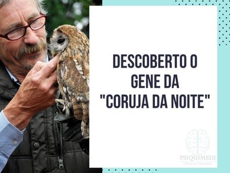 O gene da coruja da noite
