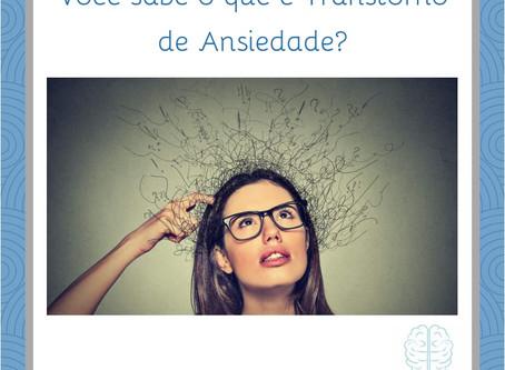 O que é Transtorno de Ansiedade???