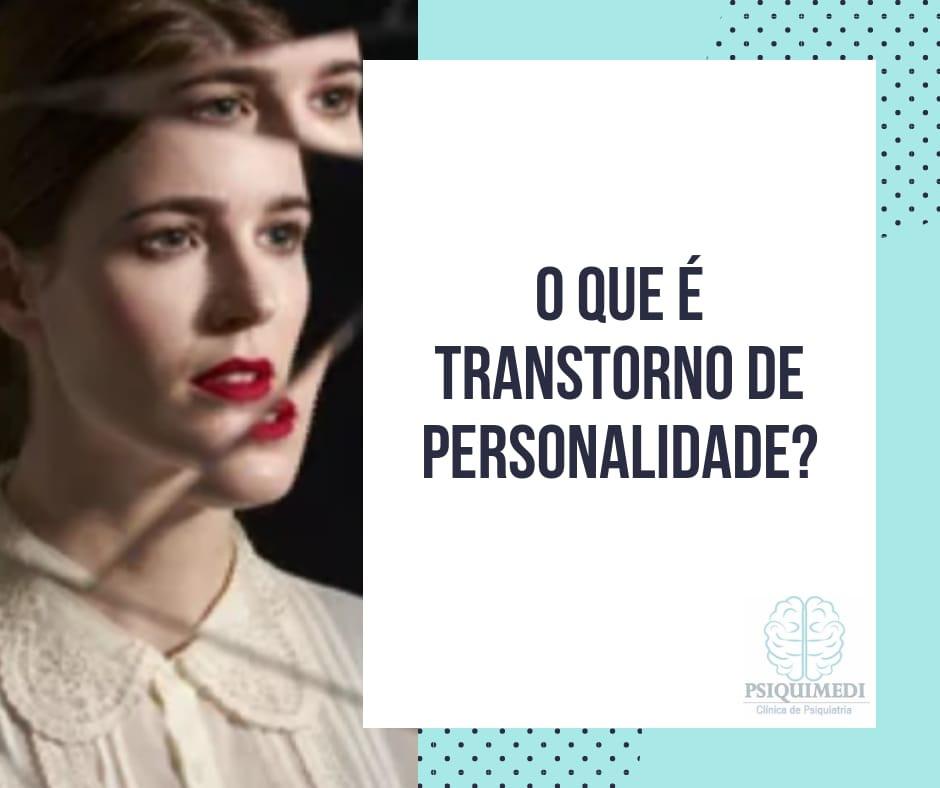 O que é transtorno de Personalidade