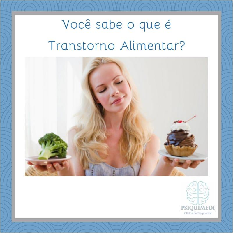 Trasntorno alimentar, psiquiatra brasilia DF Asa Norte , PSIQUIMEDI