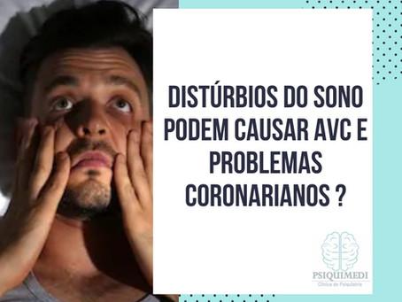Distúrbios do Sono podem causar AVC e Problemas Coronarianos ?