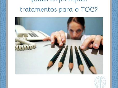 Quais os principais tratamentos para o TOC (Transtorno Obsessivo Compulsivo)???