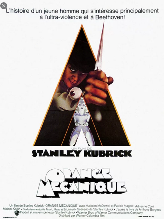 A Clockwork orange (1971) by Stanley Kubrick