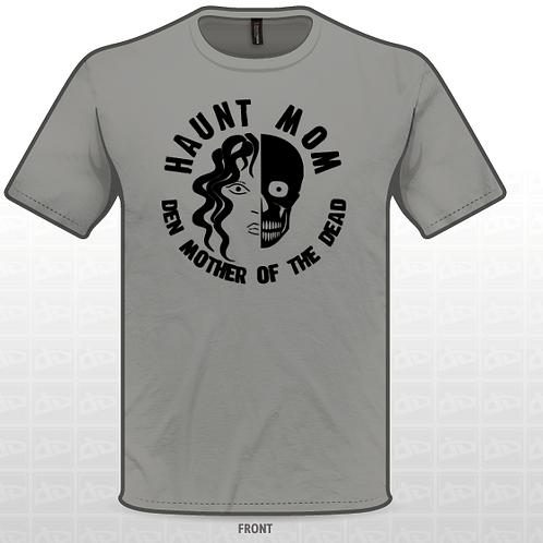 Haunt Mom T-Shirt