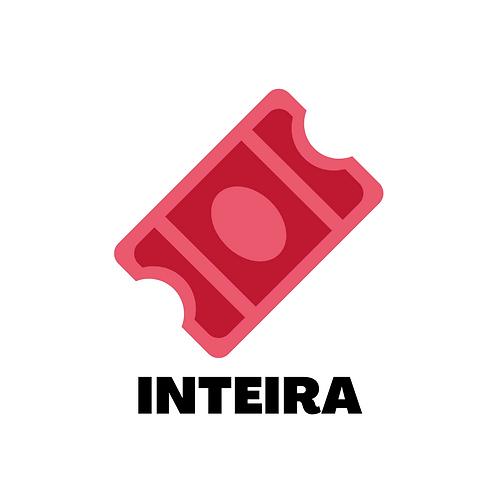 Ingresso - INTEIRA