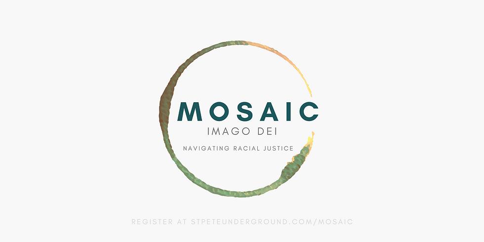 MOSAIC: Imago Dei | Navigating Racial Justice