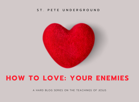How to Love: Your Enemies | by Jen G