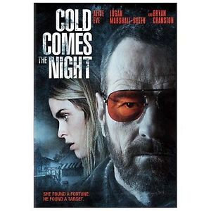 Cold Comes the Night (DVD, 2014) Bryan Cranston/Alice Eve