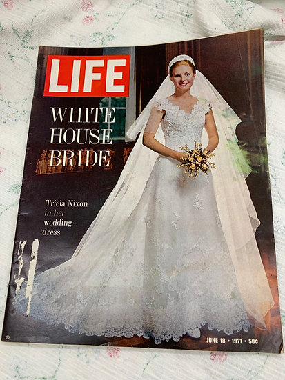 Life Magazine June 18 1971 - Tricia Nixon Wedding
