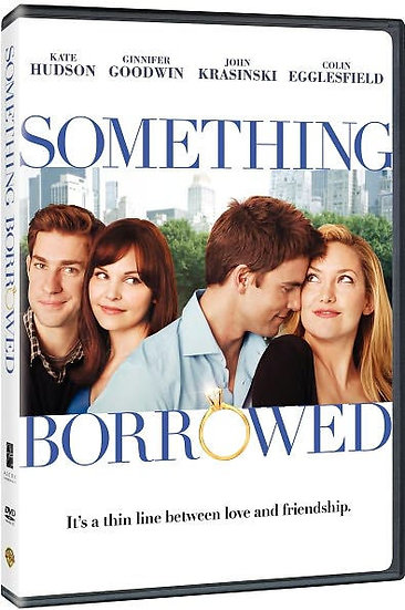 Something Borrowed (DVD 2011 PROMO) Kate Hudson, Ginnifer Goodwin
