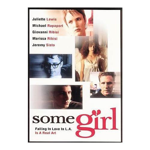 SOME GIRL (DVD) Julliette Lewis/Michael Rappaport/Giovanni Ribisi/Mariss