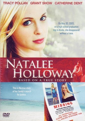 Natalee Holloway (DVD 2009) Based on a true story Tracy Pollan, Grant Show and C