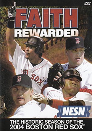 Faith Rewarded: Historic Season of the 2004 Boston Red Sox (DVD, 2004)