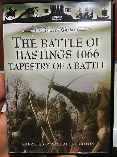 The War File - The History of Warfare: The Battle Of Hastings 1066 - Tapestry Of