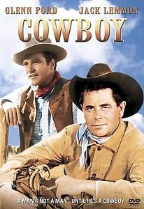 Cowboy (DVD 2002) 1956-Glenn Ford Jack Lemmon Anna Kashfi Brian Donlevy Dick Yor