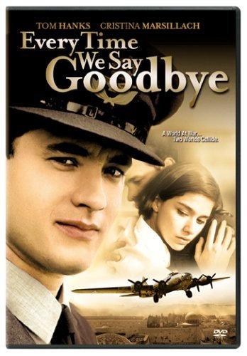 Every Time We Say Goodbye (DVD, 2006) Tom Hanks, Christina Marsillach