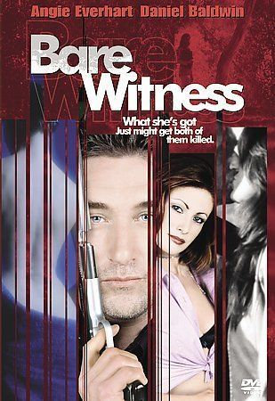 Bare Witness (DVD, 2002) Rare  Angie Everhart/Daniel Baldwin   Language: English