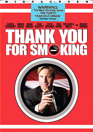 Thank You For Smoking (DVD. 2006)  Satire. Aaron Eckhart, Katie Holmes Maria Bel