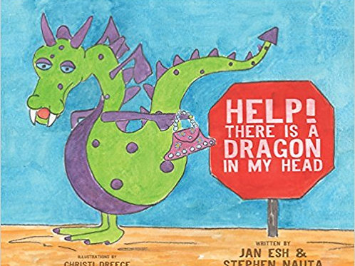 """Help! There is a Dragon in my Head"" Children's Book"