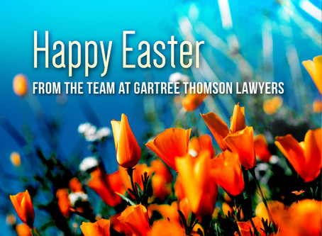 Happy Easter from the Team at Gartree Thomson Lawyers