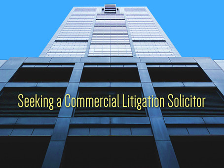 Seeking a Commercial Litigation Solicitor
