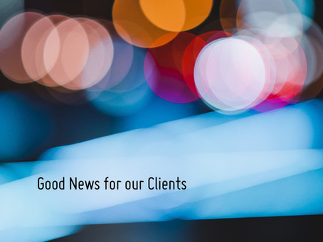 Good News for our Clients