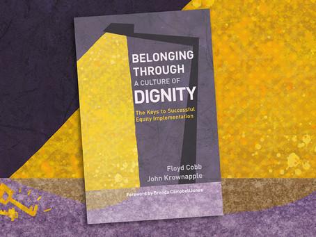 """Belonging Through ...Dignity"" Provides Healing Equity Language"