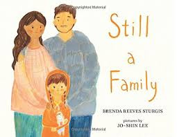 Still a Family by Brenda Reeves Sturgis