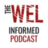 WEL Informed Podcast Logo