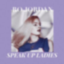 Speak Up Ladies (Single Cover)