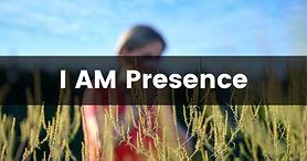 i am presence.jpg