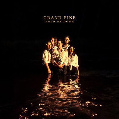 GrandPine_HoldMeDown_AlbumFINAL_Large_V4.jpg