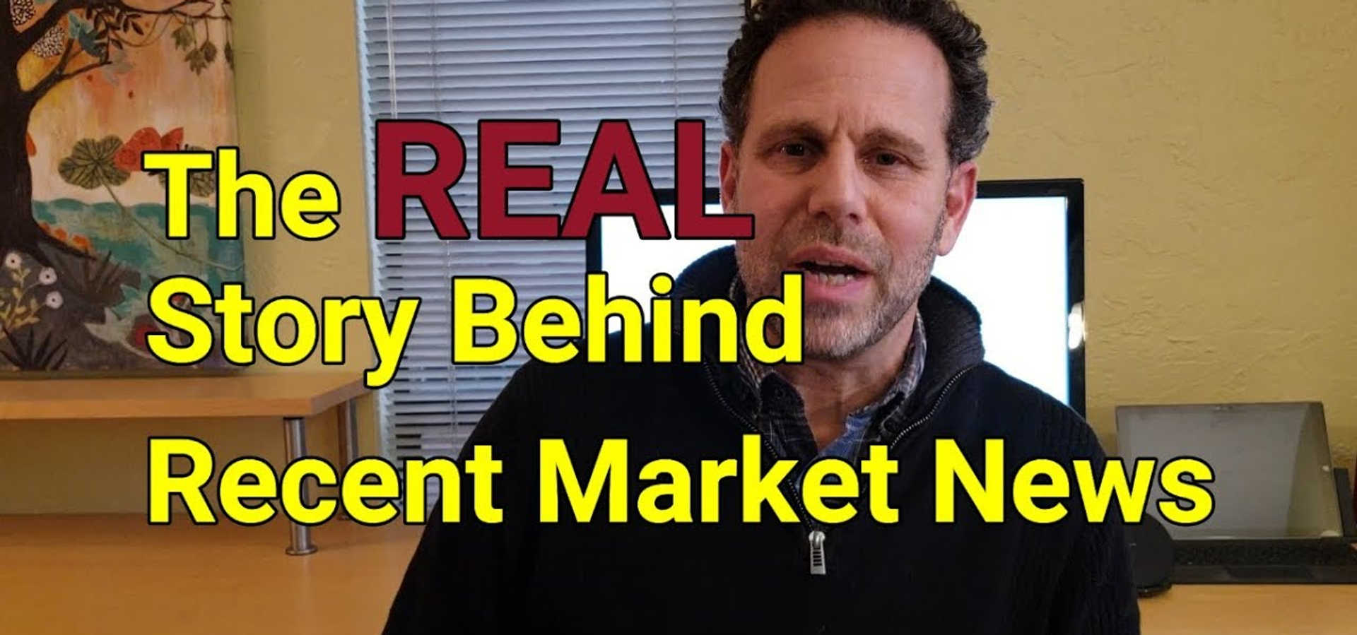 December 2018 Vlog: The REAL Story Behind Recent Market News