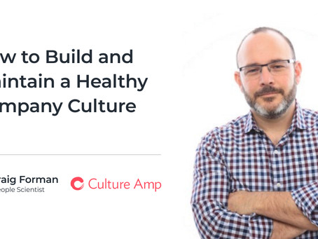 How to Build and Maintain a Healthy Company Culture