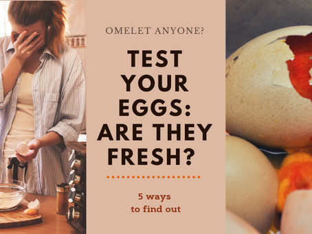 Test your eggs: Are they fresh? 5 ways to find out