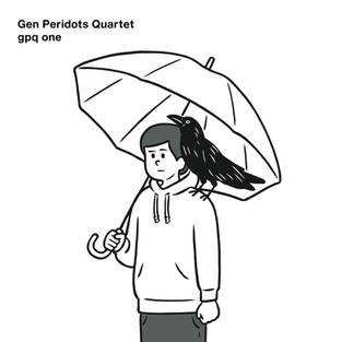 Gen Peridots Quartet『gpq one』
