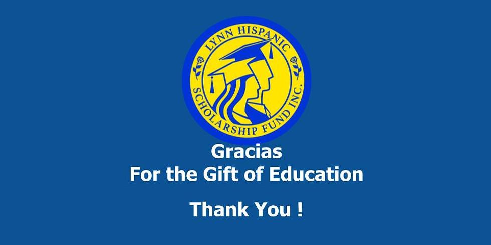 30th, Lynn Hispanic Scholarship Fund (Virtual) Gala