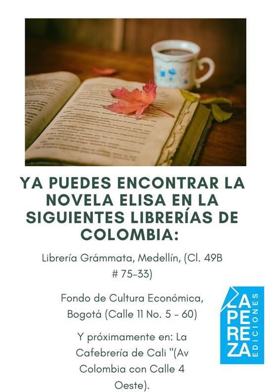 """""""Elisa"""", la novela de Juana Restrepoestá llegando a librerías de Colombia."""