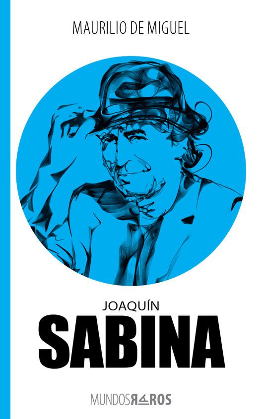 La biografía autorizada de Joaquín Sabina