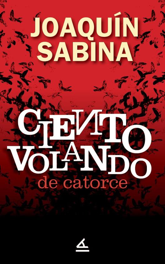 """Joaquín Sabina y su """"Ciento volando de catorce"""" en Estados Unidos"""