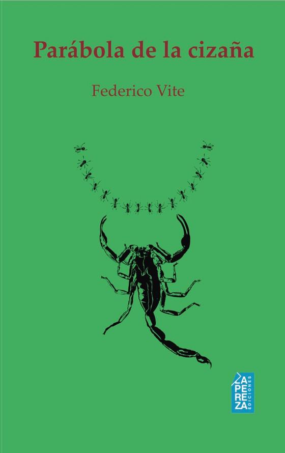 El narrador Federico Vite, acaba de ver reeditada su novela Parábola de la cizaña, en Estados Unidos