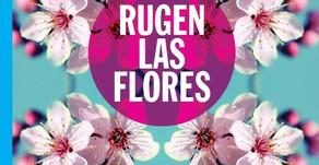 Rugen las flores (Premio de Novela Boris Vian)