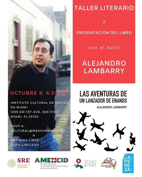 ¡Próxima semana! El 8 de octubre a las 6:30 pm, el escritor mexicano Dr. Alejandro Lambarry ofrecerá