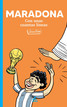 Un libro de 120 caricaturas a la memoria póstuma de Diego Armando Maradona