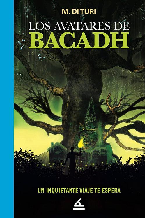 Los avatares de Bacadh