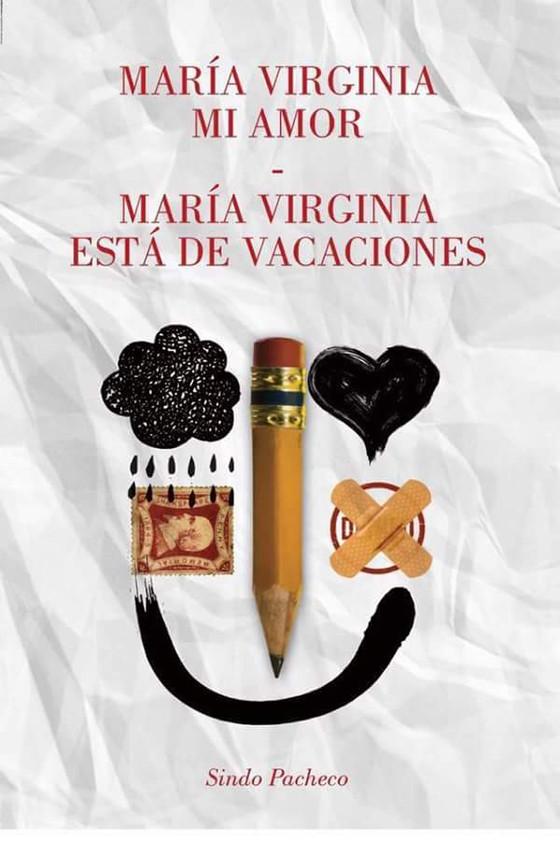 Todos alguna vez, nos enamoramos de esa María Virginia que Sindo Pacheco inmortalizó.