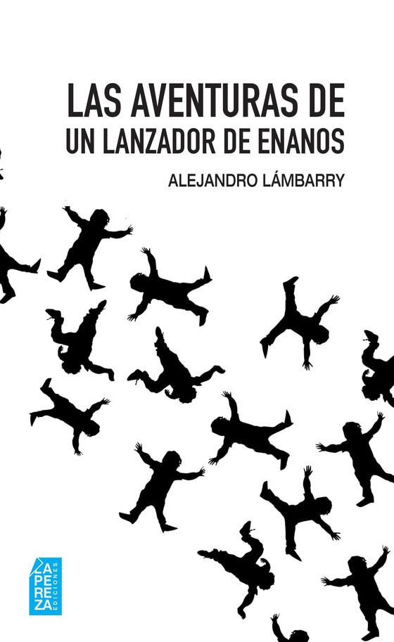 """Alejandro Lámbarry: """"Busqué habitar con la escritura el lugar donde vivo""""."""